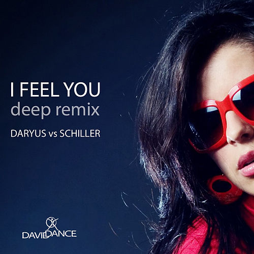 Play & Download I Feel You by Schiller | Napster