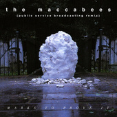 Play & Download Marks To Prove It by The Maccabees | Napster