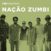 Rdio Sessions by Nação Zumbi