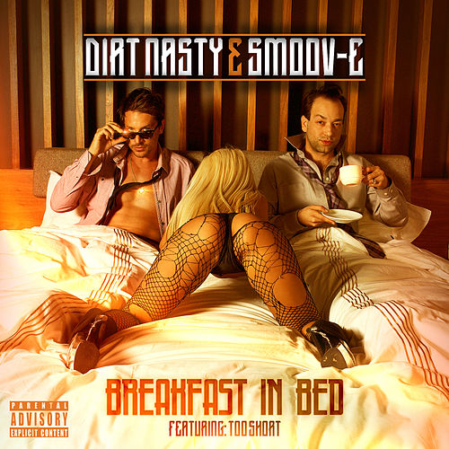 Breakfast in Bed by Dirt Nasty
