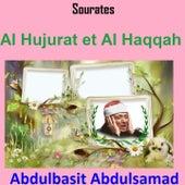 Play & Download Sourates Al Hujurat et Al Haqqah (Quran - Coran - Islam) by Abdul Basit Abdul Samad | Napster