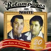 20 Exitos:Puros Exitos De Pelicula by Los Relampagos Del Norte