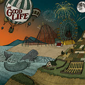 Play & Download Everybody's Coming Down by The Good Life | Napster