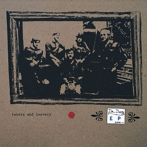 Play & Download Takers and Leavers by Dr. Dog | Napster