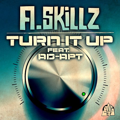 Turn It Up by Skillz