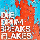 Dub Drum Breaks Flakes, Vol. 3 by Various Artists