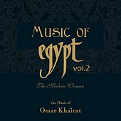 The Music of Egypt, Vol. 2 by Omar Khairat