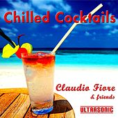 Play & Download Chilled Cocktails by Claudio Fiore | Napster