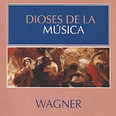 Play & Download Dioses de la Música - Wagner by Various Artists | Napster