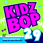 Play & Download Kidz Bop 29 by KIDZ BOP Kids | Napster