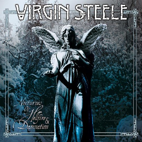 Play & Download Nocturnes Of Hellfire & Damnation by Virgin Steele | Napster