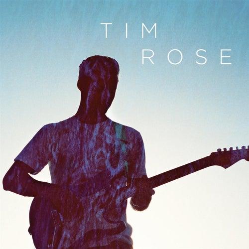 Play & Download Tim Rose by Tim Rose | Napster