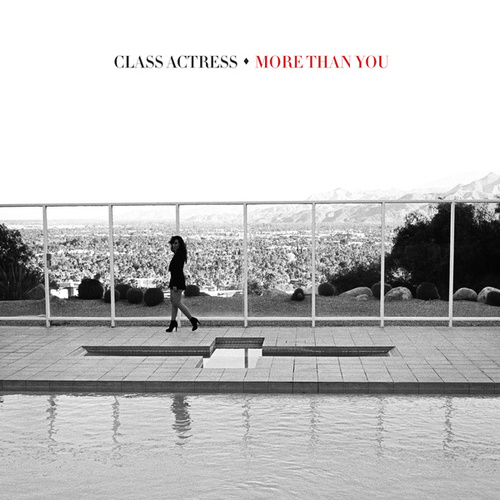 More Than You by Class Actress