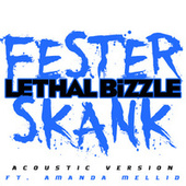 Play & Download Fester Skank (Acoustic Version) by Lethal Bizzle | Napster