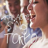 Karaoke Sing Tokyo by Various Artists