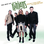 Play & Download The Best Of The Fenians: Couldn't Have Come At A Better Time by The Fenians | Napster