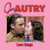Love Songs by Gene Autry