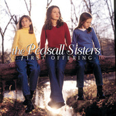 Play & Download First Offering by The Peasall Sisters | Napster
