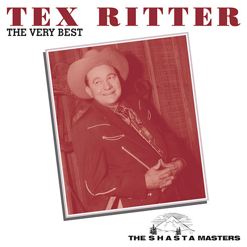The Very Best by Tex Ritter