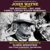 John Wayne, Vol. Two by Elmer Bernstein