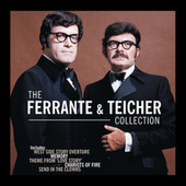 Play & Download The Ferrante & Teicher Collection by Ferrante and Teicher | Napster