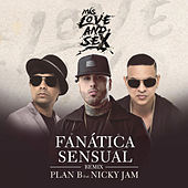 Play & Download Fanática Sensual (Remix) by Plan B | Napster