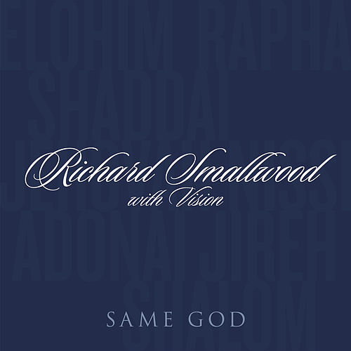 Same God by Richard Smallwood