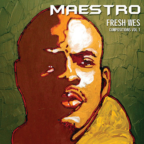 Play & Download Compositions Volume 1 by Maestro Fresh Wes | Napster
