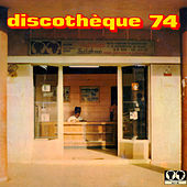 Discothèque 74 by Various Artists