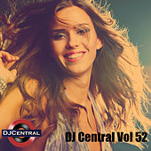 Play & Download DJ Central, Vol. 52 by Various Artists | Napster