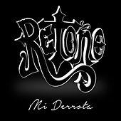 Play & Download Mi Derrota by Retoño | Napster