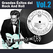 Grandes Éxitos del Rock And Roll, Vol. 2 by Various Artists