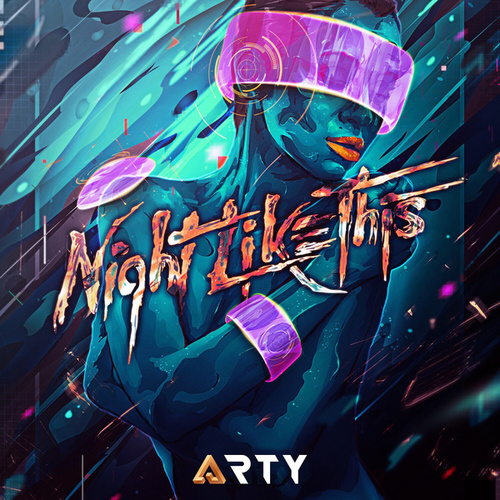 Play & Download Night Like This by Arty | Napster