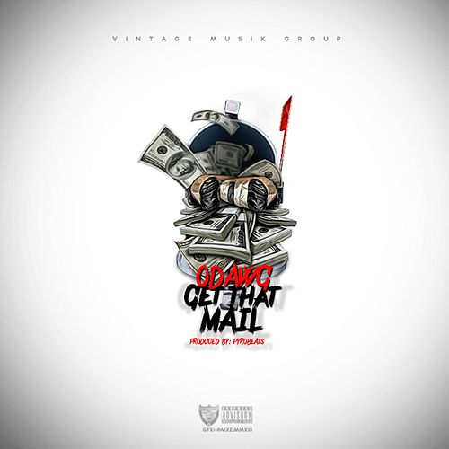Play & Download Get That Mail by O-Dawg | Napster