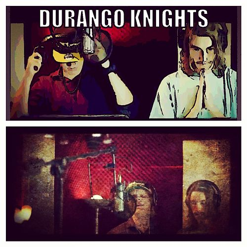 Durango Knights (feat. James Paxton) by Adam Hicks