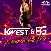 Play & Download Bounce With Me by Kwest | Napster