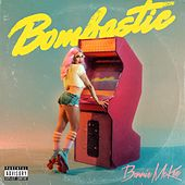 Bombastic by Bonnie McKee