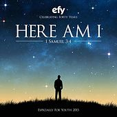 Efy 2015 Here Am I (Especially for Youth) by Various Artists