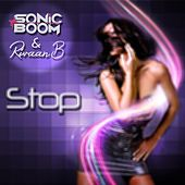 Play & Download Stop by Sonic Boom | Napster