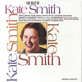 Play & Download Best Of Kate Smith by Kate Smith | Napster