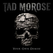 Play & Download Your Own Demise by Tad Morose | Napster