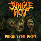 Play & Download Paralyzed Prey by Jungle Rot (1) | Napster