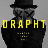 Play & Download Dancin' John Doe by Drapht | Napster