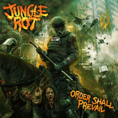 Play & Download Order Shall Prevail by Jungle Rot (1) | Napster