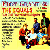 Play & Download Eddy Grant & The Equals - Baby Come Back y Mas Exitos Originales by Eddy Grant | Napster
