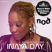 Play & Download Great Is the Lord by Inaya Day | Napster
