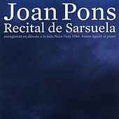 Play & Download Recital de Sarsuela by Joan Pons | Napster