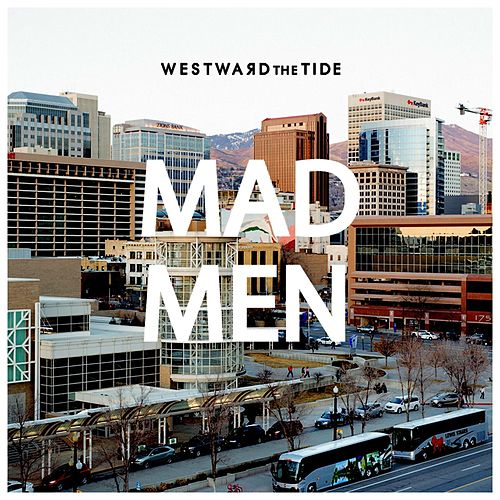 Play & Download Mad Men by Westward the Tide | Napster
