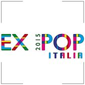 Ex Pop 2015 Italia (Italian Songs in Exhibition) von Various Artists