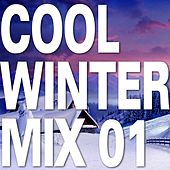 Play & Download Cool Winter Mix 01 by Various Artists | Napster